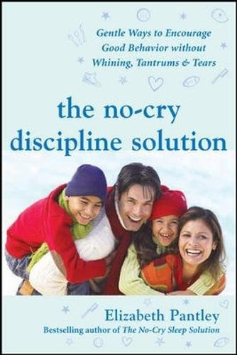 The No-Cry Discipline Solution...