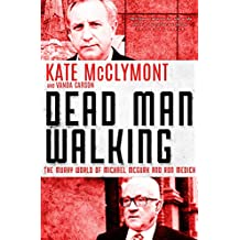 Dead Man Walking: The murky world of Michael McGurk and Ron Medich