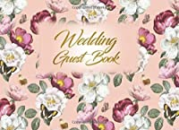 Wedding Guest Book: Wedding Guest Inpirational Message Advice Book for Newly Wed