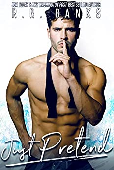 Just Pretend (Anderson Brothers Book 4) by [Banks, R.R.]