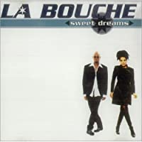 Sweet Dreams by LA Bouche (1996-05-03)