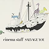 Salvage You by Cinema Staff (2012-09-05)
