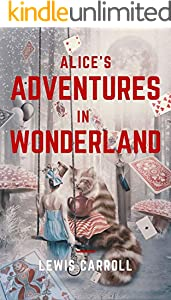 Alice's Adventures in Wonderland: illustrated (English Edition)
