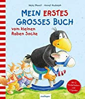 Der kleine Rabe Socke: Mein erstes grosses Buch vom kleinen Raben Socke