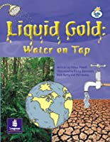 LILA:IT:Independent:Liquid Gold:Water on Tap Info Trail Independent (LITERACY LAND)
