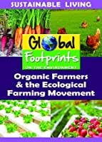 Organic Farmers & The Ecological Farming Movement [DVD]