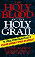 The Holy Blood & The Holy Grail
