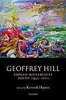 Broken Hierarchies: Poems 1952-2012