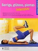 Barriga, Gluteos, Piernas Intensivo/ Belly, Gluteus, Legs Intensive (Fitness De Hoy)