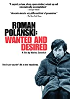 Roman Polanski: Wanted & Desired [DVD] [Import]