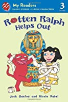 Rotten Ralph Helps Out (Rotten Ralph: My Readers: Level 3)