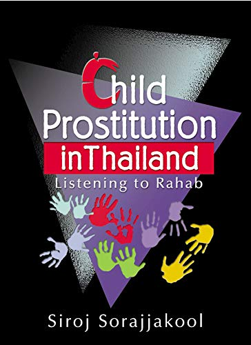 Child Prostitution in Thailand: Listening to Rahab (English Edition)