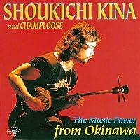 The Music Power from Okinawa