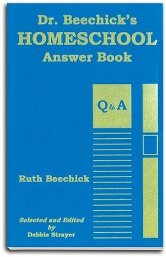 Download Dr. Beechick's Homeschool Answer Book 0940319128