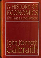 History of Economics: The Past As the Present