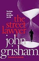 The Street Lawyer by John Grisham(2010-10-01)