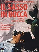 Il Sasso In Bocca [Italian Edition]
