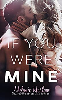 If You Were Mine (After We Fall Book 3) by [Harlow, Melanie]