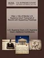 Vilas V. City of Manila U.S. Supreme Court Transcript of Record with Supporting Pleadings
