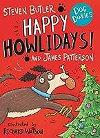 Dog Diaries: Happy Howlidays!