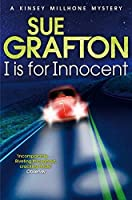 I is for Innocent (Kinsey Millhone Alphabet series) by Sue Grafton(1905-07-04)
