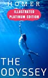 The Odyssey: Illustrated Platinum Edition (Classic Bestselling Fiction Books) (English Edition)