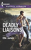 Deadly Liaisons (Harlequin Romantic Suspense)