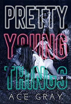 Pretty Young Things (Spinful Classics Book 1) by [Gray, Ace]