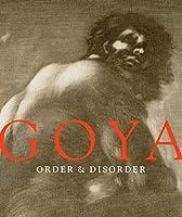 Goya Order & Disorder