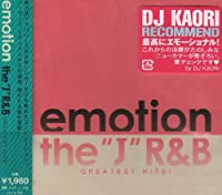 "EMOTION~""J""R&B Greatest Hits!~"