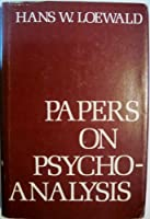 Papers on Psychoanalysis