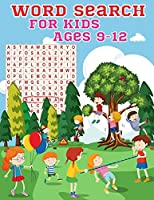 Word Search For Kids Ages 9-12: An Amazing Word Search Activity Book for Kids Word Search for Kids