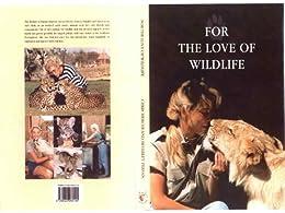 For the Love of Wildlife by [Mercer, Chris, Pervan, Bev ]