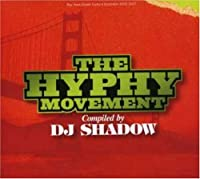 The Hyphy Movement compiled by DJ Shadow