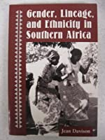 Gender, Lineage, And Ethnicity In Southern Africa