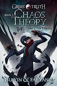Chaos Theory (Grims' Truth Book 3) by [Yin, Isu, Yang, Fae]