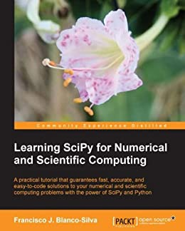 [Silva, Francisco Javier Blanco]のLearning SciPy for Numerical and Scientific Computing