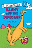 Danny and the Dinosaur 50th Anniversary Edition (I Can Read Level 1)