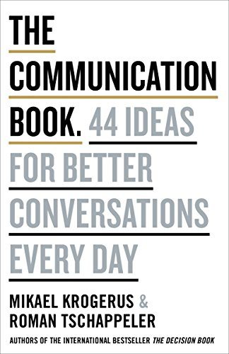 The communication book 44 ideas for better conversations every day the communication book 44 ideas for better conversations every day by krogerus mikael fandeluxe Gallery