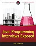 Java Programming Interviews Exposed (English Edition)