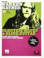 Warren Haynes Electric Blues & Slide Guitar: From the Classic Hot Licks Video Series