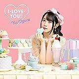 【Amazon.co.jp限定】I・LOVE・YOU‼【期間限定盤】(オリジナル・ブロマイド付き)