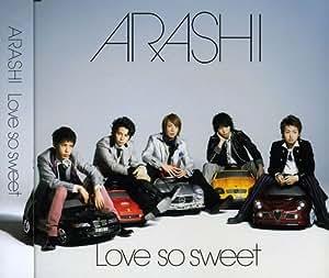 Love so sweet
