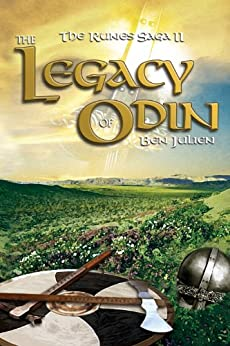 The Legacy of Odin (The Runes Saga Book 2) by [Julien, Ben]