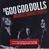 Goo Goo Dolls Greatest Hits 1: The Singles