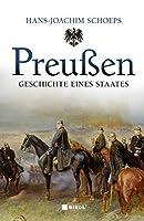 Preussen: Geschichte eines Staates