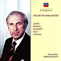 The Art Of Hans Hotter: Loewe, Brahms, Schubert Etc by Geoffrey Parsons Hans Hotter