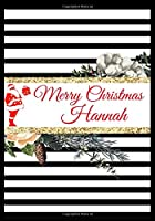 Merry Christmas Hannah: Christmas Personalized Name Journal (Holiday Gifts)