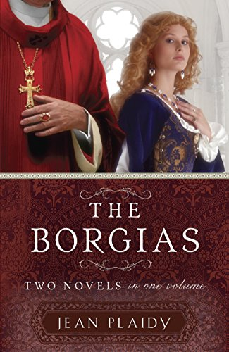 Download The Borgias: Two Novels in One Volume 0307956865