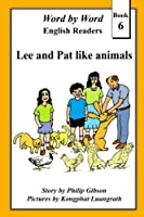 Lee and Pat Like Animals (Word by Word Graded Readers)